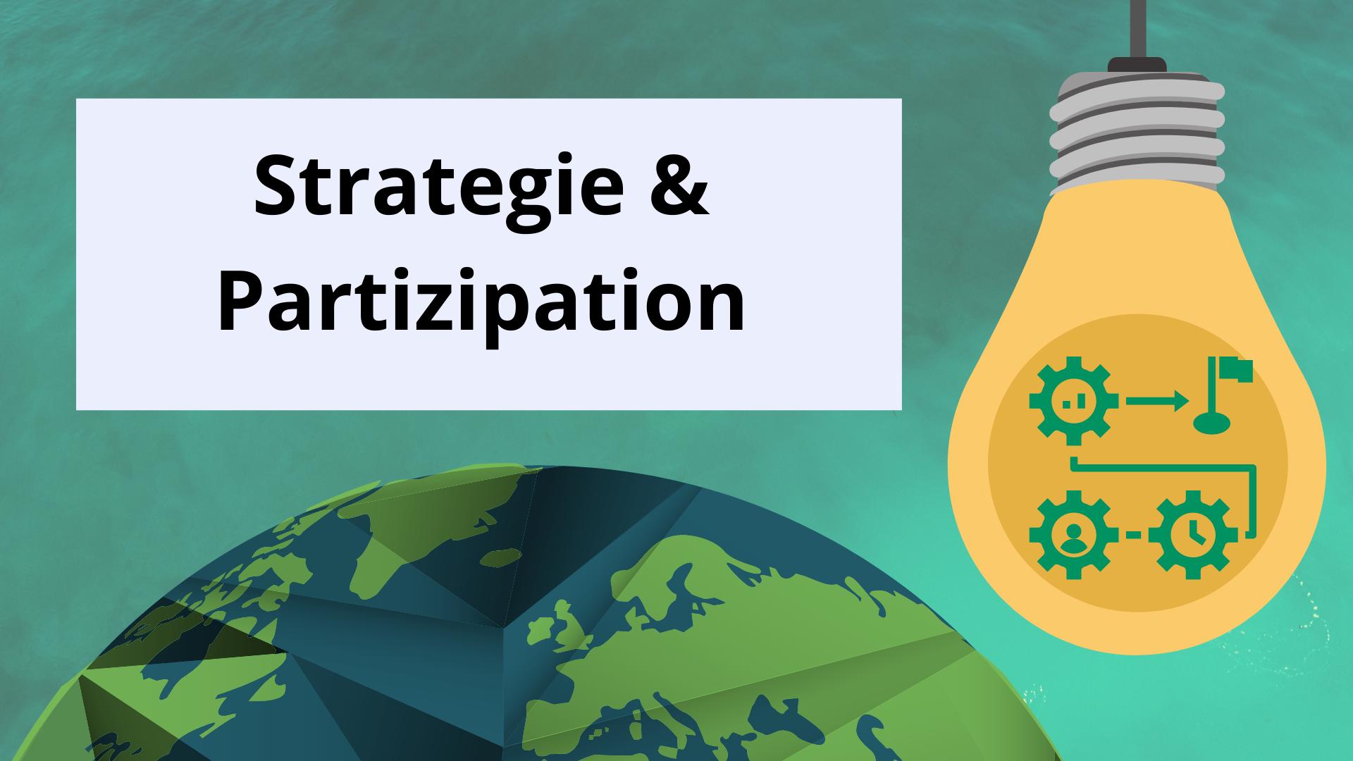 Strategie & Partizipation